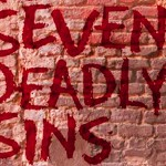 The 7 Deadly Sins of Entrepreneurship – What to Avoid!
