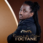 Album Review: I-Octane – Crying to the Nation