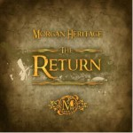 Morgan Heritage: New EP + Live @ IndigO2 (London) & EU Tour