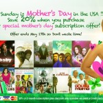 Celebrate Your MOTHER for the Month of May