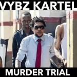 Vybz Kartel murder trial update