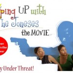 'Keeping Up Wth the Joneses' Premiere: SOLD OUT!
