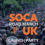 Soca Road March UK Launch | Sun 19th July | Pop Brixton