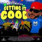 "Mikey – Getting it Good ""2020 Soca"" (Barbados)"