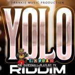 Yolo Riddim – Various Artists (Frankie Music Production)
